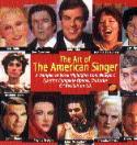 Art Of The American Singer  Newport Classic NPD85636 ocal highlights from Newport Classic's discography of Operas, Oratorios, and Song Recitals Produced by John Ostendorf.