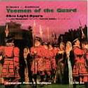 Gilbert and Sullivan: Yeomen of the Guard  Albany Records TROY643-44 Ohio Light Opera, J. Lynn Thompson, conductor.