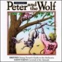 Prokofiev: Peter and the Wolf Marylène Dosse, Pro Musica Quintet, Annie Petit, Wurttemberg Chamber Orchestra conducted by Hans Swarowsky and Jorg Faerber.  Also including works by Britten and Saint-Saens. Vox, ASIN: B000001KBL