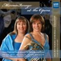 MirrorImage at the Opera MirrorImage Horn Duo -- Lisa Bontrager and Michelle Stebleton Opera Duets and Songs arranged for Horn Duo and Piano, including works by Berlioz, Bizet, Boccherini, Delibes, Donizetti, Handel, Mozart, Rossini & Verdi MSR Classics, MS1234