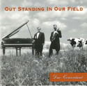Out Standing In Our Field