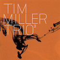 Tim Miller Trio cover