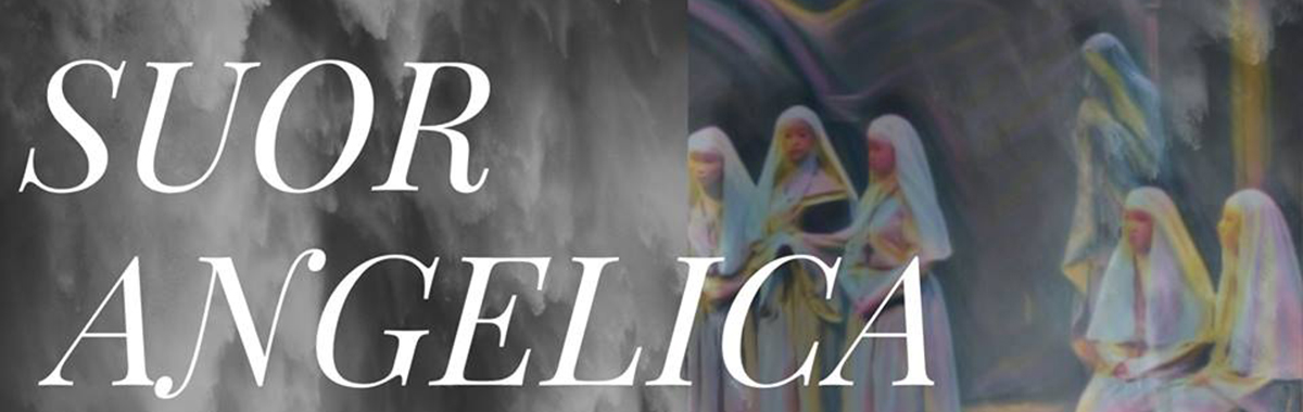 OPERA AND PHILHARMONIC : SUOR ANGELICA | The Penn State School of Music